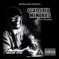 Scattered Memories — Fitted