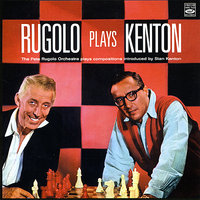 Rugolo Plays Kenton — Pete Rugolo & His Orchestra