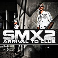 Arrival to Club — SMX2