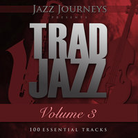 Jazz Journeys Presents Trad Jazz - Vol. 3 (100 Essential Tracks) — Fats Waller
