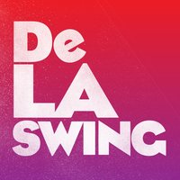No Rules — De La Swing