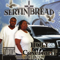 Servin Bread — Holy Covenant