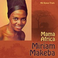 Mama Africa — Miriam Makeba, The Manhattan Brothers