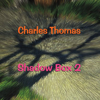 Shadow Box 2 (Charles Thomas Presents) — сборник