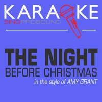 The Night Before Christmas (In the Style of Amy Grant) — Karaoke