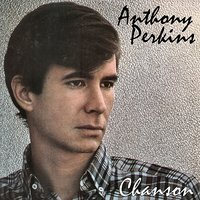 Chanson — Anthony Perkins