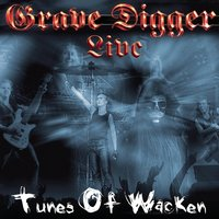 Tunes Of Wacken - Live — Grave Digger