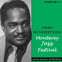 Monterey Jazz Festival — Jimmy Witherspoon