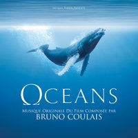 Oceans — Bruno Coulais