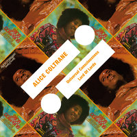 Universal Consciousness / Lord Of Lords — Alice Coltrane