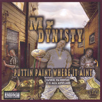 Puttin Paint Where It Aint — Mr Dynisty