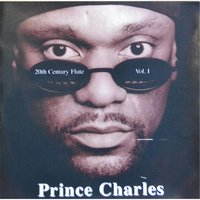 20th Century Flute, Vol. 1 — Prince Charles