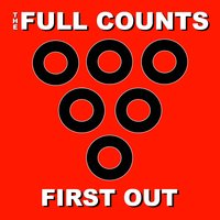 First Out — Eric Vermillion, Don Fleming, The Full Counts, Mike Quinlan