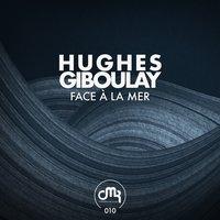 Hughes Giboulay - Prophecy Ep