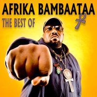 The best of Afrika Bambaataa — Afrika Bambaataa