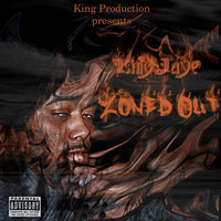 Zoned Out — KING JAYE