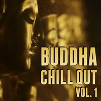 Buddha Chill out Vol. 1 — сборник