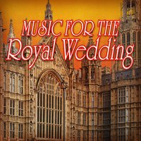 Music for the Royal Weddings — Royal Orchestra