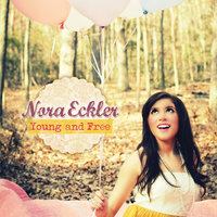 Young and Free — Nora Eckler