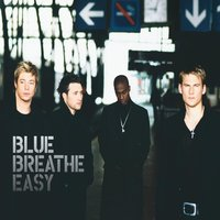 Breathe Easy — Blue