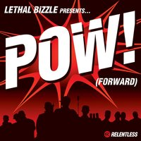 Forward — Lethal Bizzle