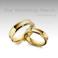 The Wedding March - Single — Tim Gerwing
