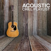 Acoustic Chill Playlist — сборник