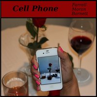 Cell Phone - Single — FARRELL, Moran, Barnett