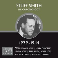 Complete Jazz Series 1939 - 1944 — Stuff Smith