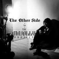 The Other Side — The Majolly Project