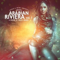 Arabian Riviera Vol. 1: A Cocktail Of Chilled Grooves — Rabaz