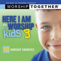 Here I Am To Worship For Kids 3 — сборник