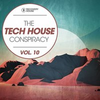 The Tech House Conspiracy, Vol. 10 — сборник