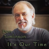 It's Our Time — Don Tomlinson