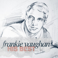 Frankie Vaughan - His Best — Frankie Vaughan