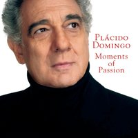 Moments Of Passion — Plácido Domingo