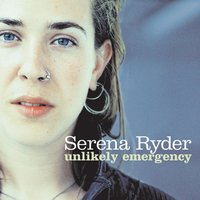 Unlikely Emergency — Serena Ryder