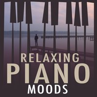 Relaxing Piano Moods — Relaxing Classical Piano Music
