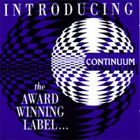 Introducing Continuum: The Award Winning Label… — Various Artists - Continuum