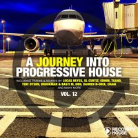 A Journey Into Progressive House, Vol. 12 — сборник