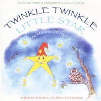 The Children's Favourites Collection - Twinkle Twinkle Little Star and Many Others — Wendy, Peter, The Tick Tock Boys, Peter, Wendy & The Tick Tock Boys