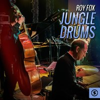 Jungle Drums — Roy Fox