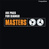 For Django — Joe Pass