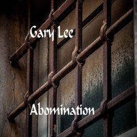 Abomination — Gary Lee