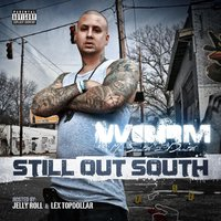 Still out South — Worm
