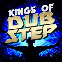 Kings of Dubstep — сборник
