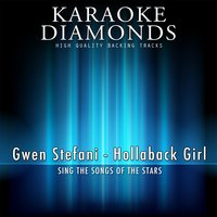 Hollaback Girl — Karaoke Diamonds