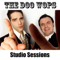 The Doo Wops Studio Sessions — The Doo Wops