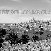 Music Of The Maghreb, Vol. 2 — сборник