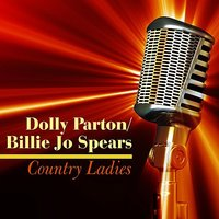 Country Ladies — Dolly Parton, Billie Jo Spears